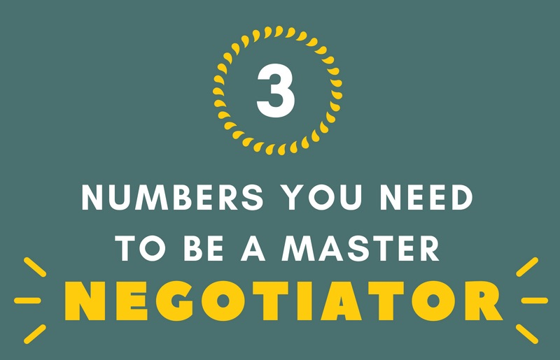 3 Numbers You Need to be a Master Negotiator